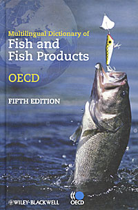Multilingual Dictionary of Fish and Fish Products linguistic variation in a multilingual setting