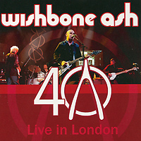 Фото - Wishbone Ash Wishbone Ash. Live In London (2 CD) cafe london 2 cd