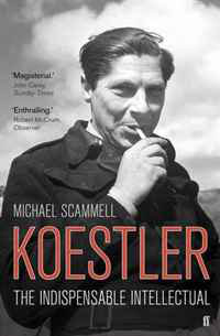 Koestler: The Indispensable Intellectual. Michael Scammell an area of darkness