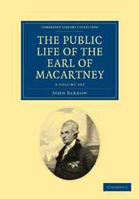 Some Account of the Public Life, and a Selection from the Unpublished Writings, of the Earl of Macartney 2 Volume Set (Cambridge Library Collection - Travel and Exploration) missions of love volume 12