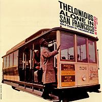 Телониус Монк Thelonious Monk. Thelonious Alone In San Francisco shingle style living in san francisco s brown shingles