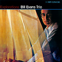 The Bill Evans Trio Bill Evans Trio. Explorations the bill evans trio bill evans trio explorations