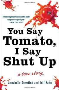 You Say Tomato, I Say Shut Up: A Love Story свитшот print bar shut up and take my money