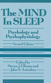 Zakazat.ru The Mind in Sleep: Psychology and Psychophysiology