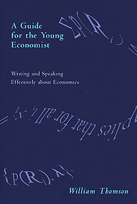 A Guide for the Young Economist: Writing Effectively about Economics the submission