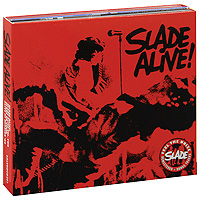 Slade Slade Alive! Slade Alive Vol. Two. Slade On Stage. Alive At Reading' 80 (2 CD)
