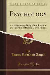 Psychology: An Introductory Study of the Structure and Function of Human Consciousness (Classic Reprint) pc wason psychology of reasoning – structure