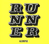 Glimpse Glimpse. Runner runner