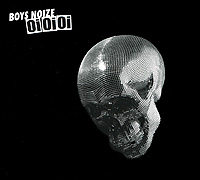 Boys Noize Boys Noize. Oi Oi Oi oi chun of 72v