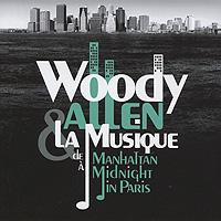 Woody Allen & La Musique. De Manhattan A Midnight In Paris (2 CD) cd jose carreras a life in music