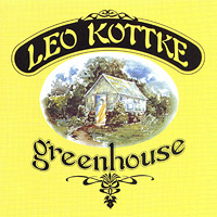 Leo Kottke. Greenhouse