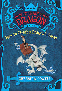 Купить How to Train Your Dragon: Book 4: How to Cheat a Dragon's Curse,