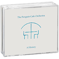 Penguin Cafe Orchestra The Penguin Cafe Orchestra. A History (4 CD) музыка cd dvd dsd 1cd