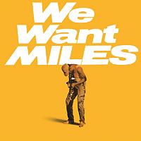 Майлз Дэвис,Маркус Миллер,Билл Эванс,Фостер Ал,Майно Синелу Miles Davis. We Want Miles (2 LP)