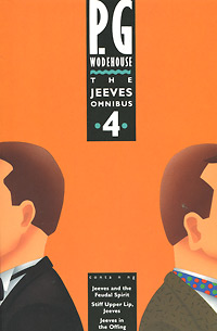 The Jeeves Omnibus: Volume 4 right ho jeeves