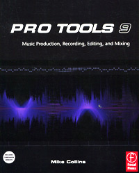 Pro Tools 9: Music Production, Recording, Editing, and Mixing stutz p michels b the tools 5 life changing techniques to unlock your potential