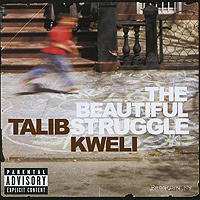 Zakazat.ru Talib Kweli. The Beautiful Struggle