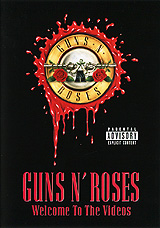 Guns N' Roses - Welcome To The Videos welcome to the jungle