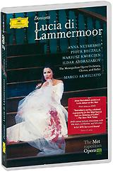Donizetti: Lucia Di Lammermoor - Armiliato (2 DVD) анна нетребко the metropolitan opera orchestra and chorus anna netrebko live at the metropolitan opera