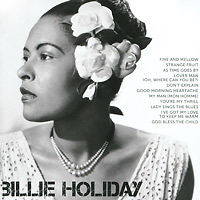 Билли Холидей Billie Holiday. Icon cd billie holiday the centennial collection