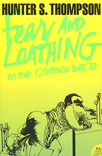 Fear and Loathing: On the Campaign Trail '72 ralph compton ride the hard trail