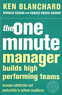 The One Minute Manager Builds High Perfotming Team