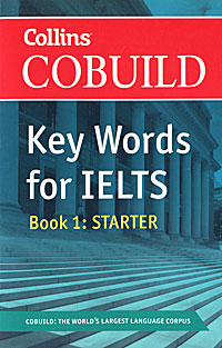 Key Words for IELTS: Book 1: Starter key words for the oil