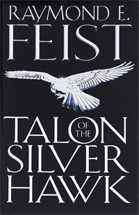 Talon of the Silver Hawk the lonely polygamist – a novel