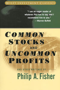 Common Stocks and Uncommon Profits and Other Writings By