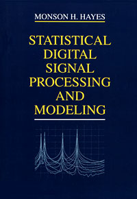 Statistical Digital Signal Processing and Modeling dag stranneby digital signal processing and applications