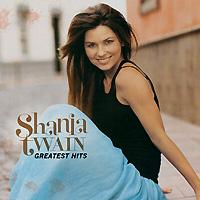 Шания Твэйн Shania Twain. Greatest Hits цена 2017