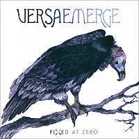 VersaEmerge. Fixed At Zero