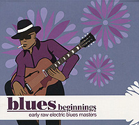 Blues Beginnings