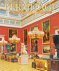 Владимир Добровольский L'Ermitage: Storia dei palazzi e delle collezioni