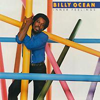 Билли Оушен Billy Ocean. Inner Feelings билли оушен billy ocean billy ocean city limit 2 cd