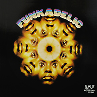 Funkadelic Funkadelic. Funkadelic (LP) funkadelic funkadelic motor city madness the ultimate funkadelic westbound compilation 2 cd
