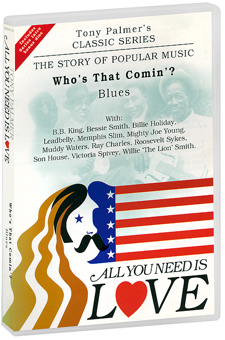 Tony Palmer: All You Need Is Love. Vol. 4: Who's That Comin'? - Blues (2 DVD) fender blues deluxe harmonica key of e