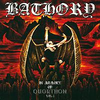 Bathory. In Memory Of Quorthon Vol. I