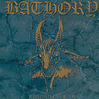Bathory. Jubileum. Volume III