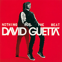 Дэвид Гетта David Guetta. Nothing But The Beat (2 CD) дэвид гетта david guetta original album series 5 cd