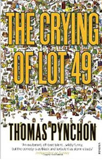 The Crying of Lot 49...