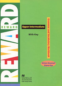 Reward Upper Intermediate: Grammar and Vocabulary Workbook: With Key english world 4 grammar practice book