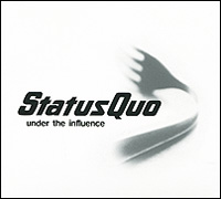 Status Quo Status Quo. Under The Influence