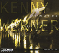 Кенни Вернер Kenny Werner. New York Love Songs time out new york 21st edition