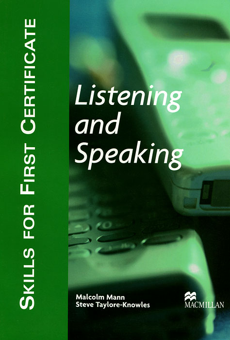Skills for First Certificate: Listening and Speaking