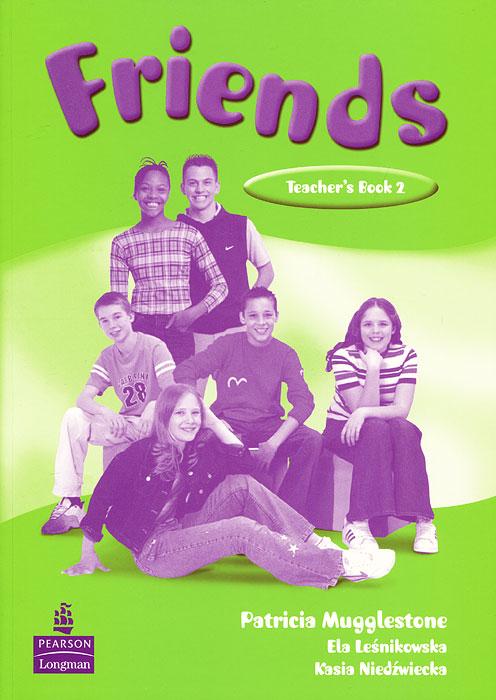 Friends 2: Global Teacher's Book