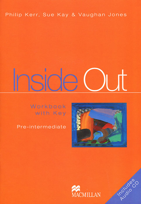 Inside Out: Pre-intermediate: Workbook with Key (+ CD-ROM) roberts rachael sayer mike insight pre intermediate workbook