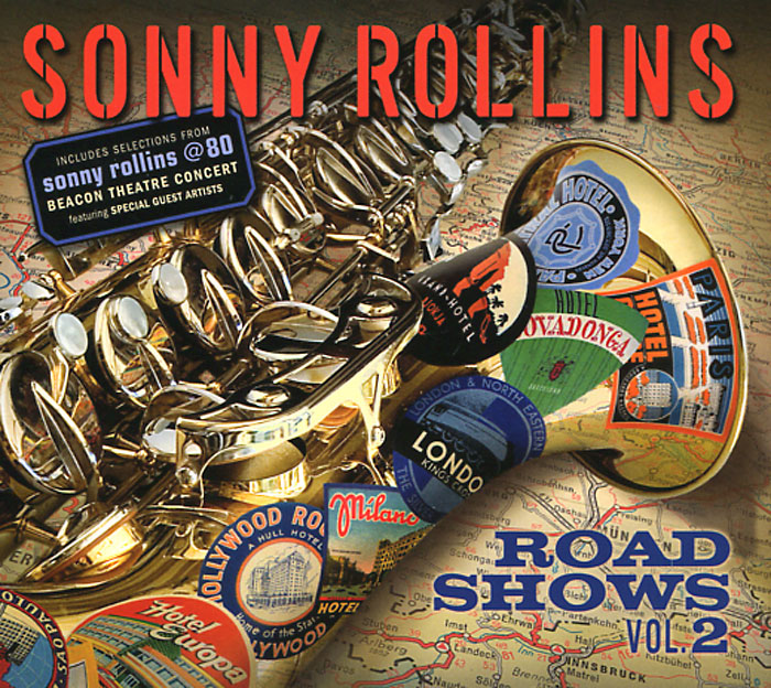 Сонни Роллинз,Орнэт Коулмен,Рой Харгрув,Джим Холл,Рассел Мэлоун Sonny Rollins. Road Shows. Vol. 2 сонни роллинз sonny rollins holding the stage road shows vol 4