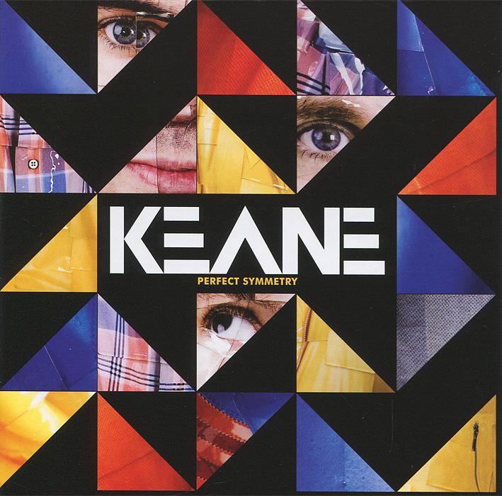 Keane Keane. Perfect Symmetry shattered symmetry