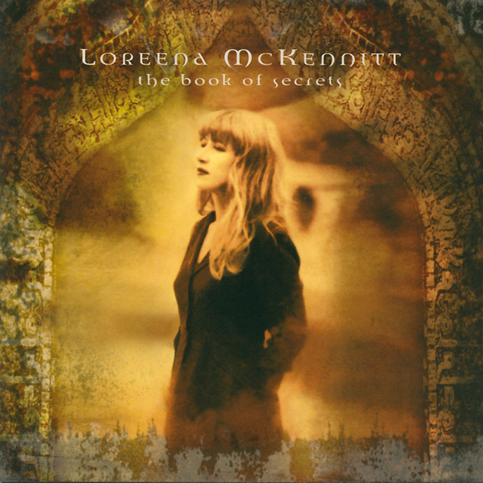 Loreena McKennitt. The Book Of Secrets